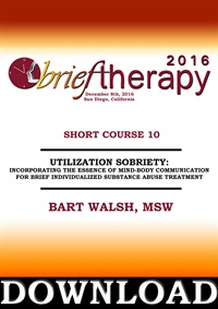 Image of BT16 Short Course 10 - Utilization Sobriety: Incorporating the Essence