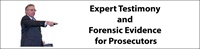 Expert Testimony and Forensic Evidence for Prosecutors 2