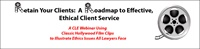 Image of Retain Your Clients: A Roadmap to Effective, Ethical Client Service