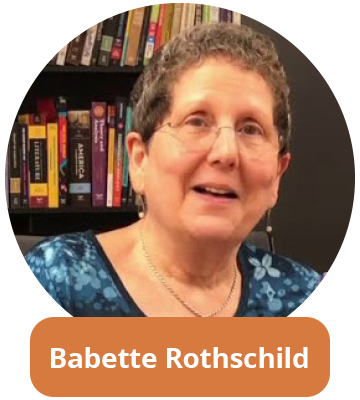 Babette Rothschild MSW Author of Revolutionizing Trauma Treatment Author of The Body Remembers
