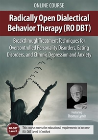 Image of Radically Open Dialectical Behavior Therapy (RO DBT): Breakthrough Tre