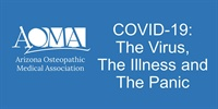 COVID-19: The Virus, The Illness, and The Panic