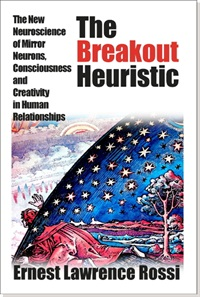 Image of The Breakout Heuristic: The New Neuroscience of Mirror Neurons, Consci