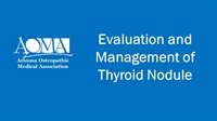 Image of Evaluation and Management of Thyroid Nodule