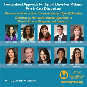 Image of Personalized Approach to Thyroid Disorders Part 1: Case Presentations