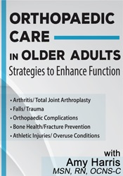 Image of Orthopaedic Care in Older Adults: Strategies to Enhance Function