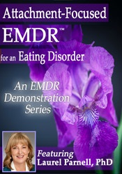 Image of Attachment-Focused EMDR for an Eating Disorder