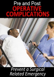 Image of Pre- and Post-Operative Complications: Prevent a Surgical Related Emer