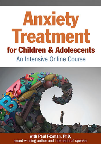 Anxiety Treatment for Children & Adolescents