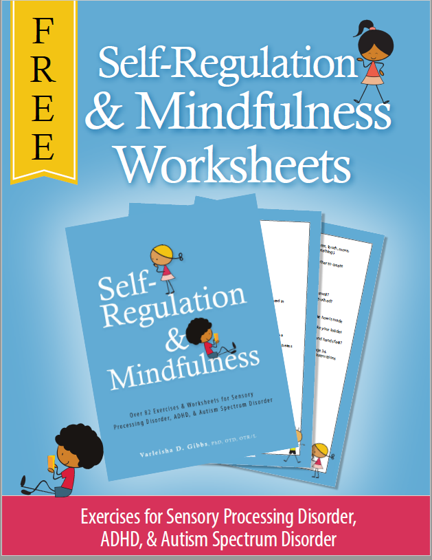Free Self-Regulation and Mindfulness Worksheets