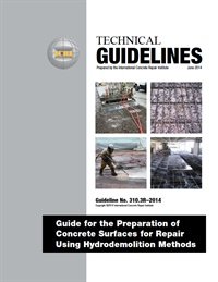 Image of 310.3R-2014 (PDF) - Guideline for the Preparation of Concrete Surfaces