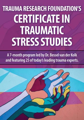 Trauma Research Foundation's Certificate in Traumatic Stress Studies
