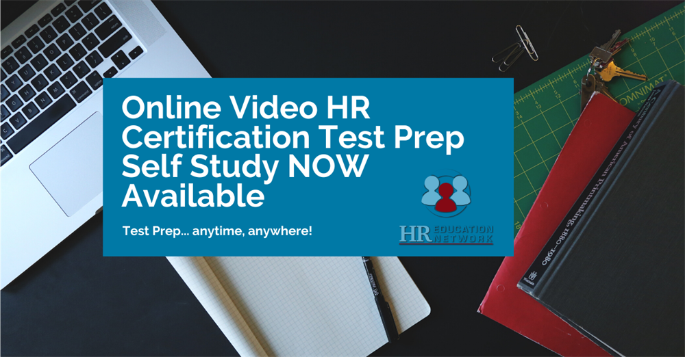 Online Video HR Certification Test Prep Self Study NOW Available