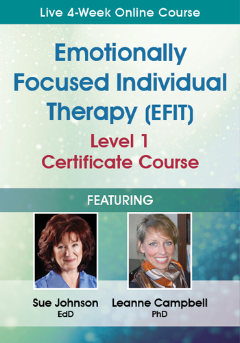 Emotionally Focused Individual Therapy (EFIT) Level 1 Certificate Course