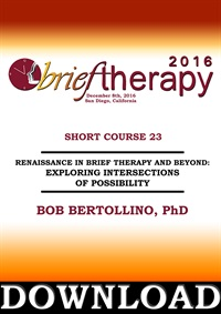 Image of BT16 Short Course 23 - Renaissance In Brief Therapy and Beyond: Explor