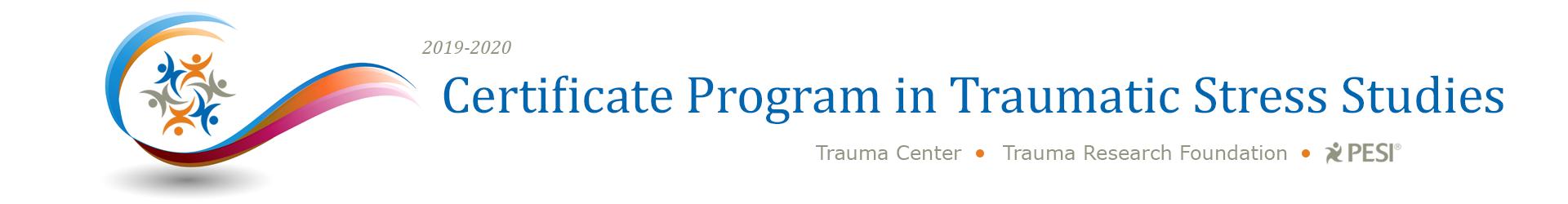 2019-2020 Certificate in Traumatic Stress Studies