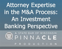 Image of Attorney Expertise in the M&A Process: An Investment Banking Perspecti