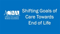 Image of Shifting Goals of Care Towards End of Life