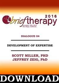 Image of BT16 Dialogue 4 - Development of Expertise - Scott Miller, PhD and Jef