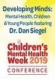 Developing Minds: Mental Health, Children & Young People featuring Dan Siegel 2
