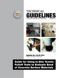 Image of 210.3R-13 (PDF) - Guide for Using In-Situ Tensile Pulloff Tests to Eva