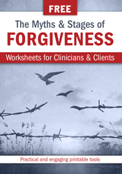 Myths & Stages of Forgiveness Worksheets