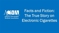 Image of Facts and Fiction: The True Story on Electronic Cigarettes