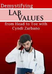 Image of Demystifying Lab Values from Head to Toe with Cyndi Zarbano