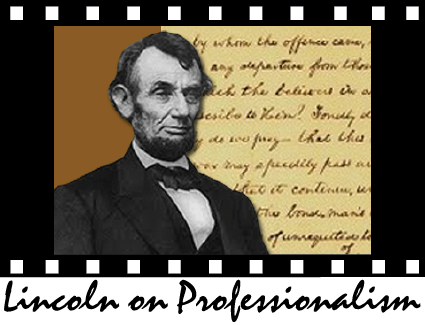 Lincoln on Professionalism