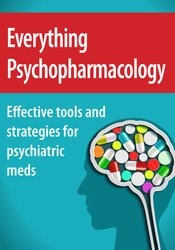 Image of Everything Psychopharmacology: Effective tools and strategies for psyc