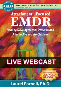 Image of Attachment-Focused EMDR: Healing Developmental Deficits and Adults Abu