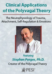Image of Clinical Applications of the Polyvagal Theory with Dr. Stephen Porges