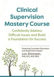 Image of Clinical Supervision Mastery Course: Confidently Address Difficult Iss
