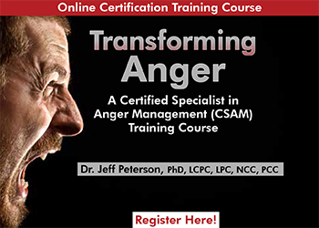Transforming Anger: A Certified Specialist in Anger Management (CSAM) Training Course