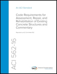 Image of ACI 562-16 - Code Requirements for Assessment, Repair, and Rehabilitat