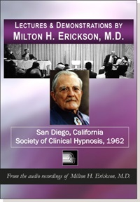 Image of Lectures & Demonstrations of Milton H. Erickson, MD – San Diego - Soci