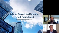 Image of Defense Against the Dark Arts: Now & Future Fraud